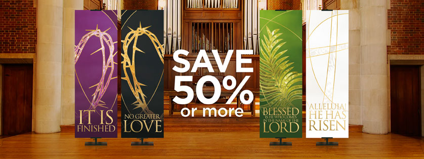 Liturgical and Easter Banners 50% Off