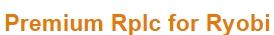 Premium Rplc for Ryobi coupon codes