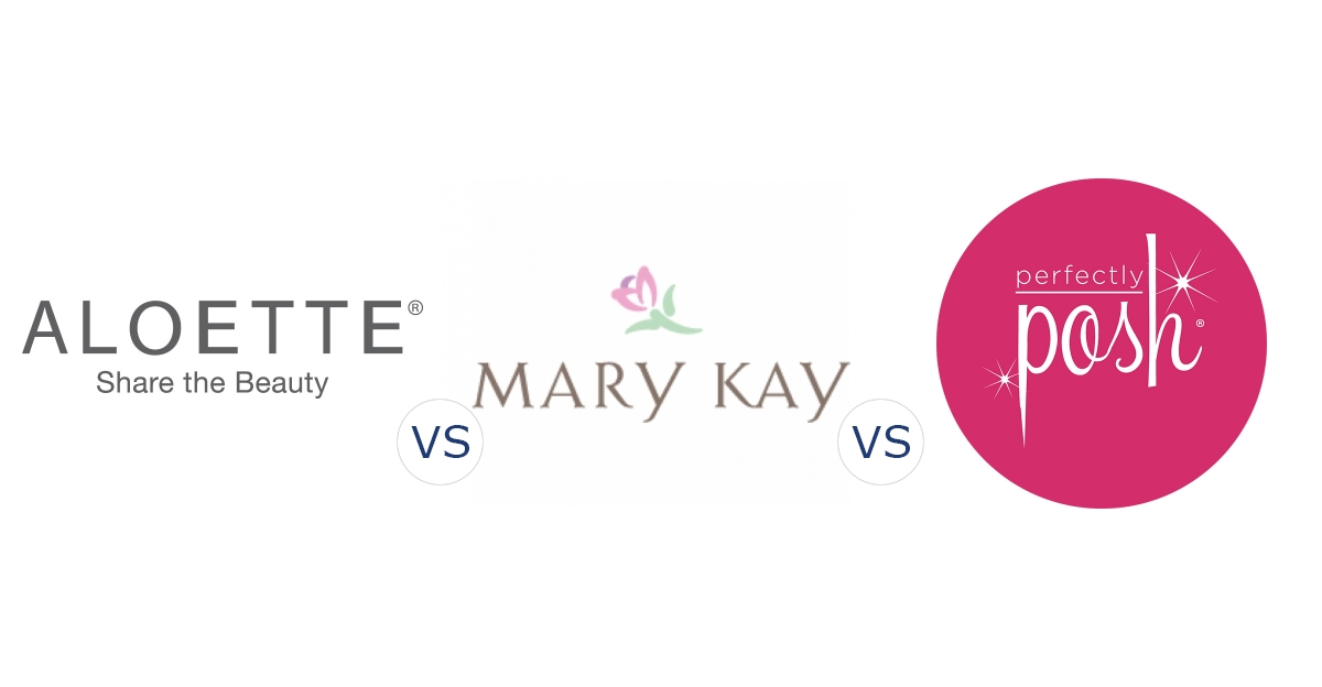 Aloette vs. Mary Kay vs. Perfectly Posh