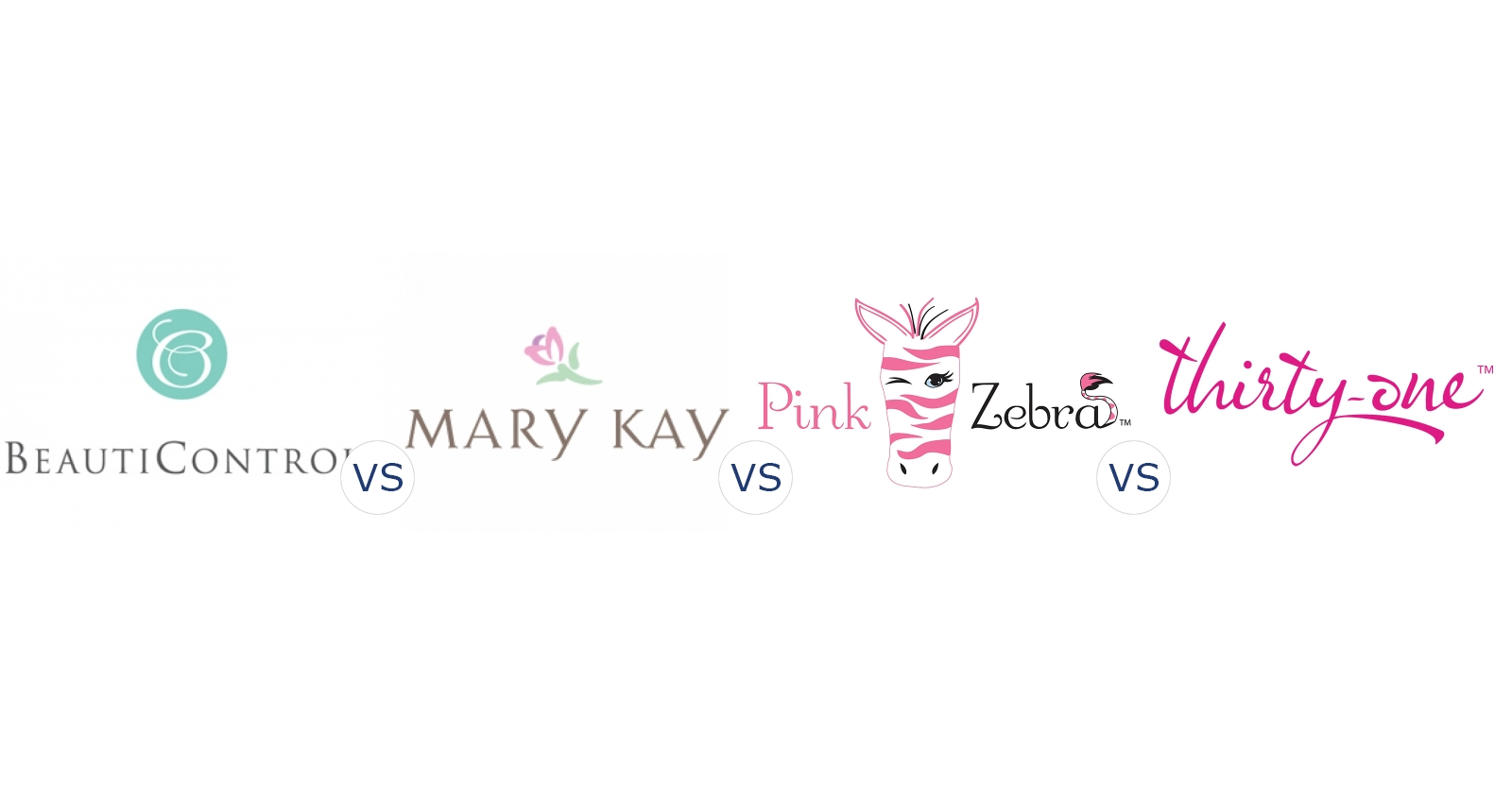BeautiControl vs. Mary Kay vs. Pink Zebra vs. Thirty One Gifts