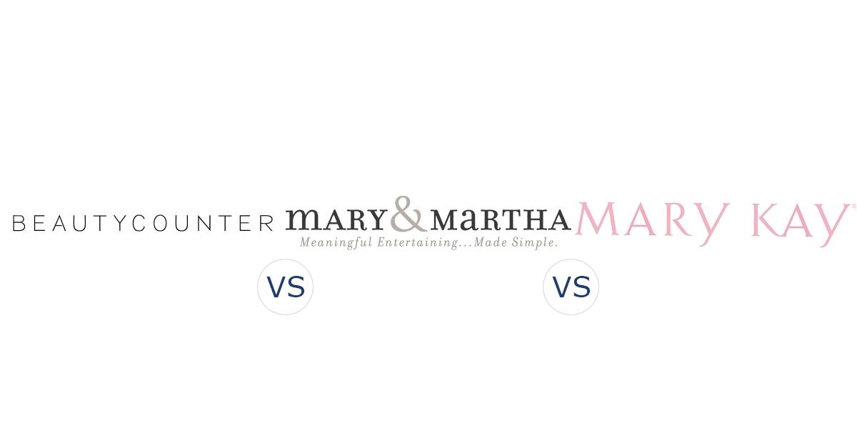 BeautyCounter vs. Mary & Martha vs. Mary Kay