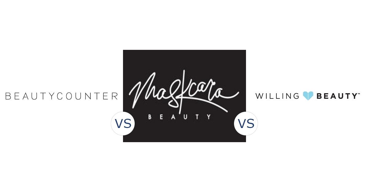 BeautyCounter vs. Maskcara Beauty vs. Willing Beauty