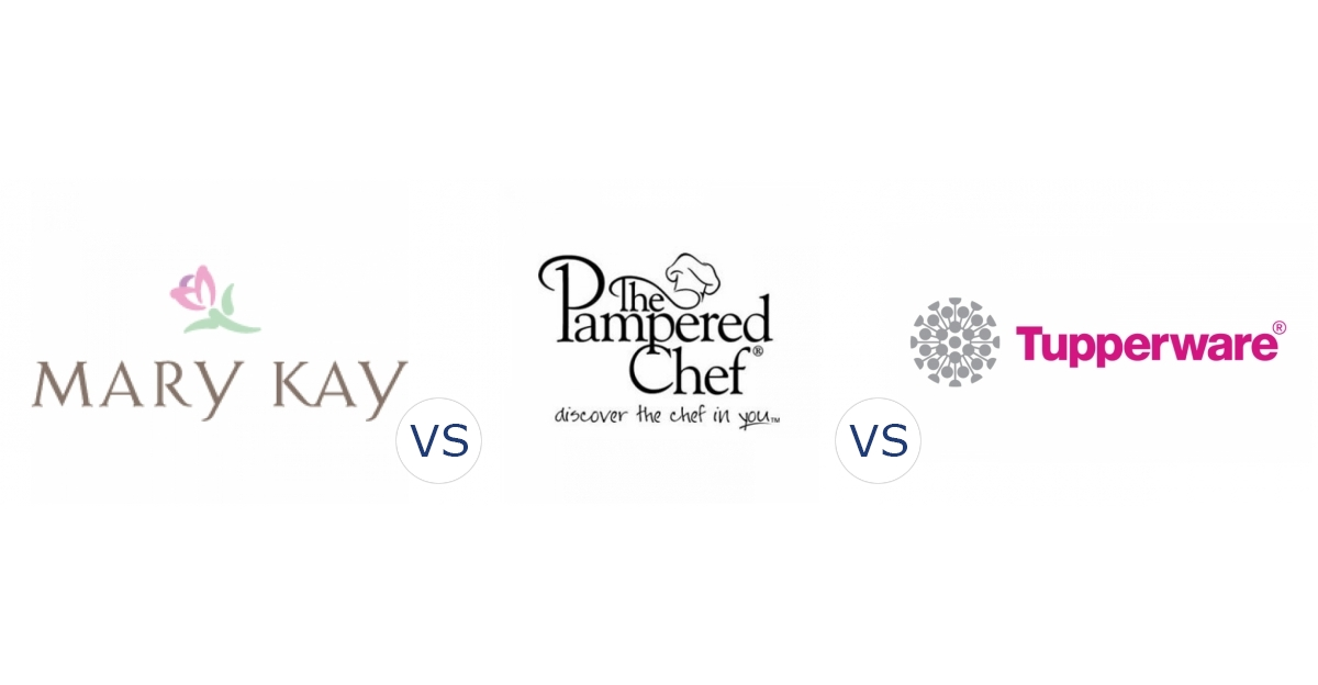 Mary Kay vs. Pampered Chef vs. Tupperware