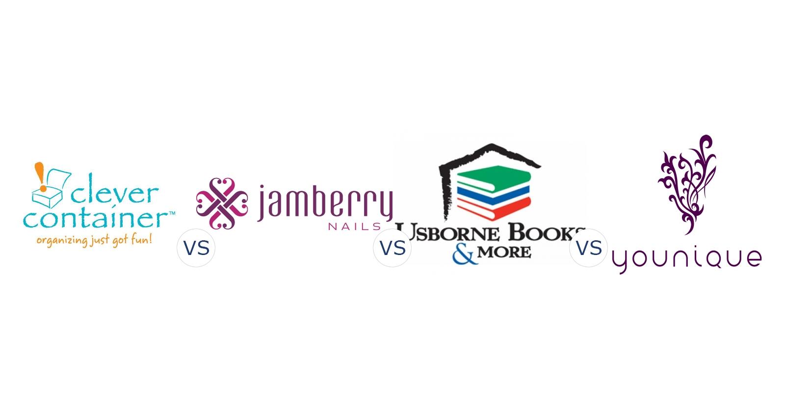 Clever Container vs. Jamberry Nails vs. Usborne Books vs. Younique