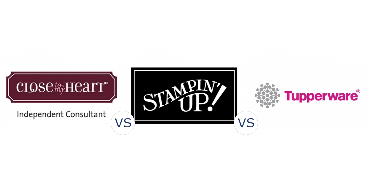 Close to My Heart vs. Stampin Up vs. Tupperware