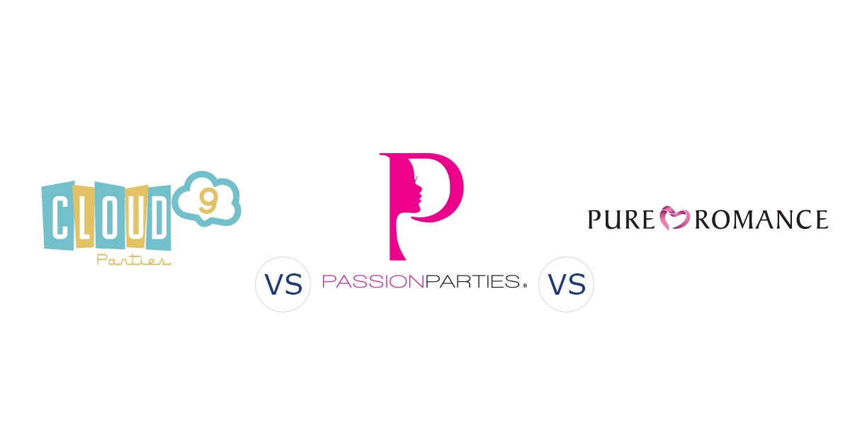 Cloud 9 Parties vs. Passion Parties vs. Pure Romance