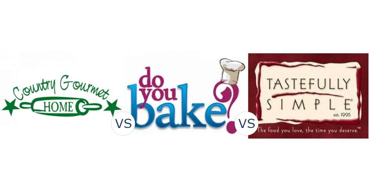 Country Gourmet Home vs. Do You Bake? vs. Tastefully Simple