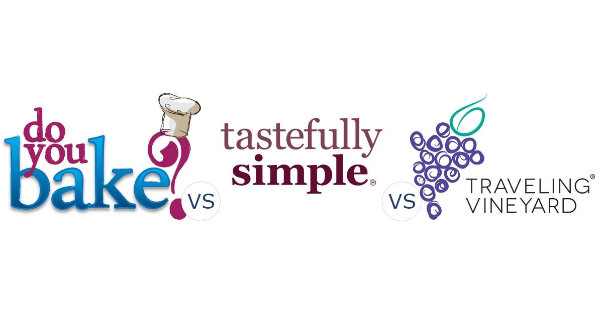 Do You Bake? vs. Tastefully Simple vs. The Traveling Vineyard