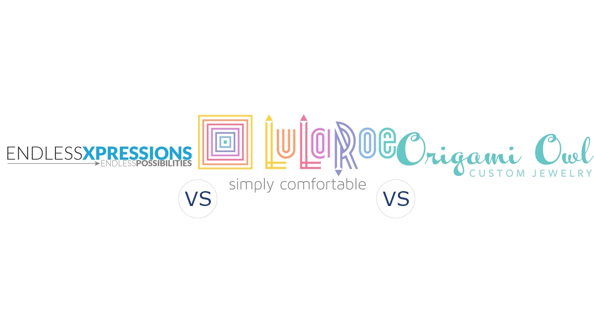 Endless Xpressions vs. LuLaRoe vs. Origami Owl