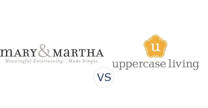 Mary & Martha vs. Uppercase Living