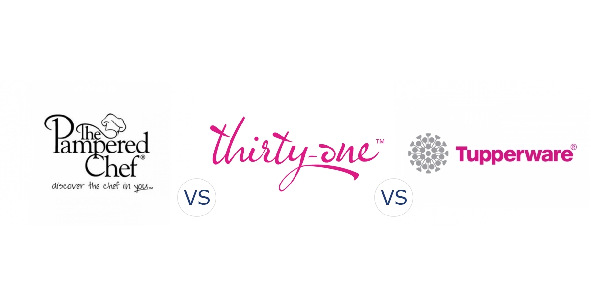 Pampered Chef vs. Thirty One Gifts vs. Tupperware