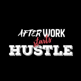 Afterwork starts hustle