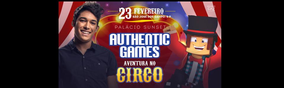 """Authentic Games - """" Aventuras no Circo"""" - São José dos Campos/SP"""