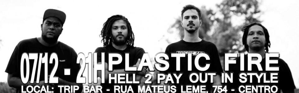 Plastic Fire em curitiba