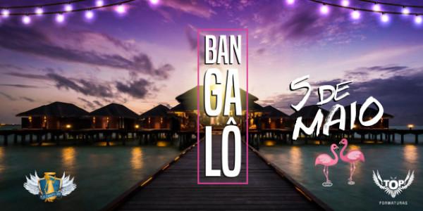 Bangalô / OPEN BAR