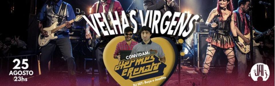 Bolaďão de amor apresenta: Velhas Virgens convidam Hermes e Renato