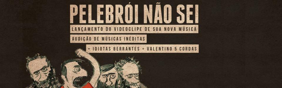 Pelebrói Não Sei em Curitiba