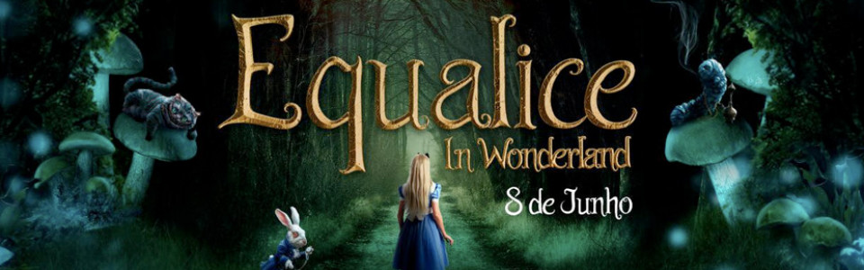 Equador apres: Equalice in Wonderland
