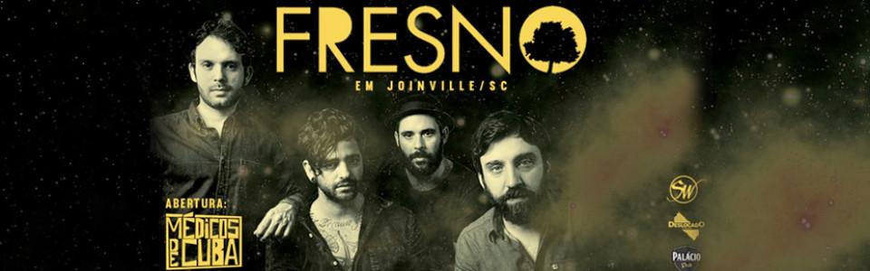 Fresno em Joinville!