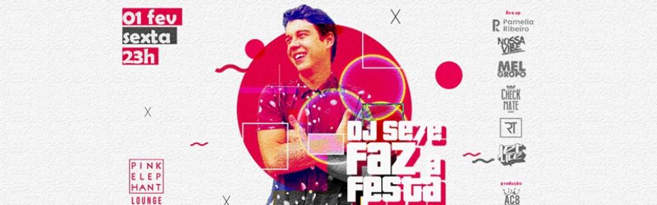 DJ Se7e Faz a Festa