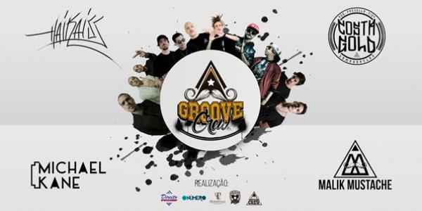 Groove Crew: Costa Gold, Haikaiss e Malik Mustache - Open Bar