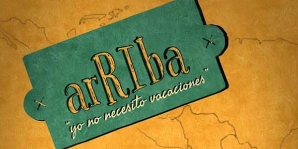 ArRIba, yo no necesito vacaciones