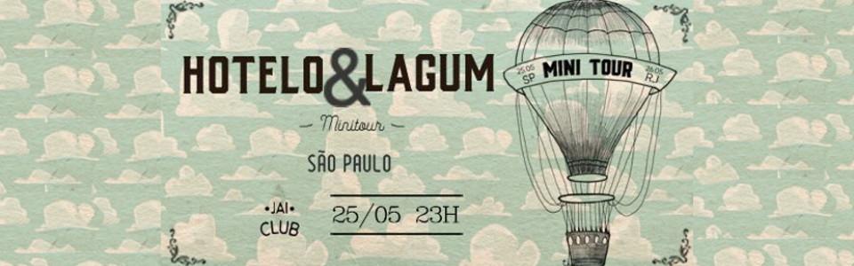 Minitour - São Paulo - Hotelo + Lagum