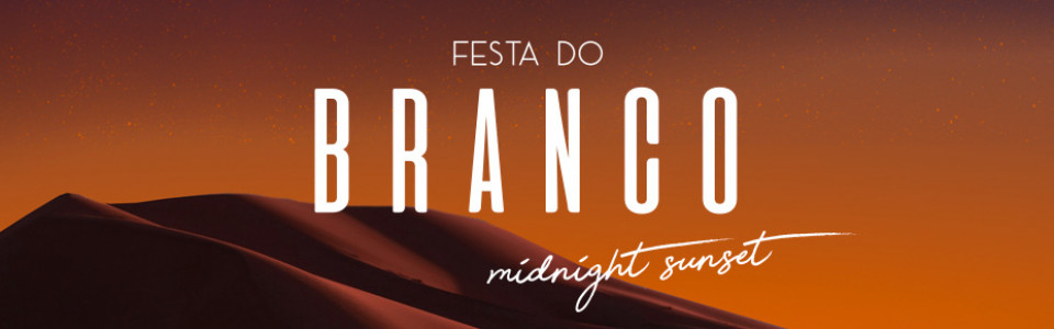 Festa do Branco ESPM – Midnight Sunset