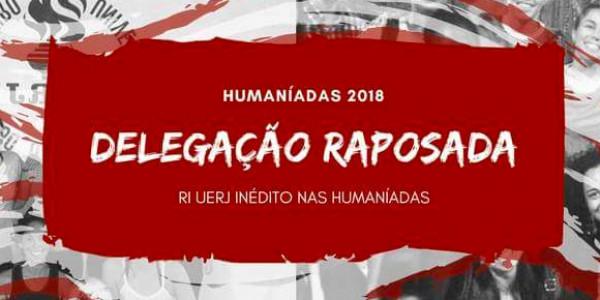 HUMANÍADAS 2018 - Delegação da Raposada RI UERJ