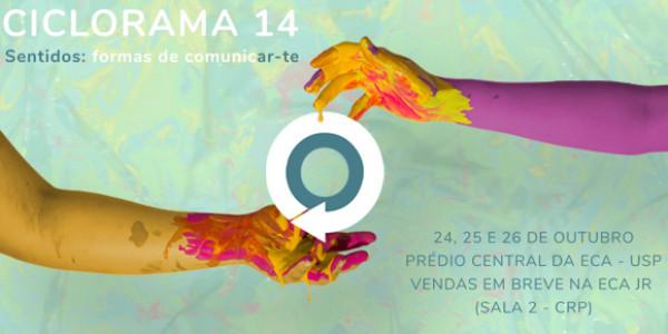 Ciclorama 14 - Sentidos: formas de comunicar-te
