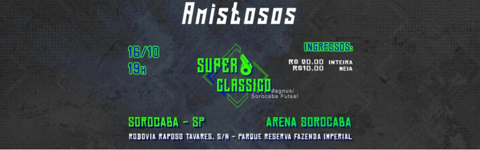 Superclássico - Etapa Magnus Sorocaba/Futsal
