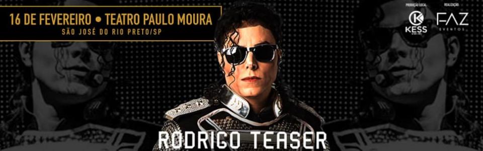 Rodrigo Teaser - Tributo ao Rei do Pop - São José do Rio Preto