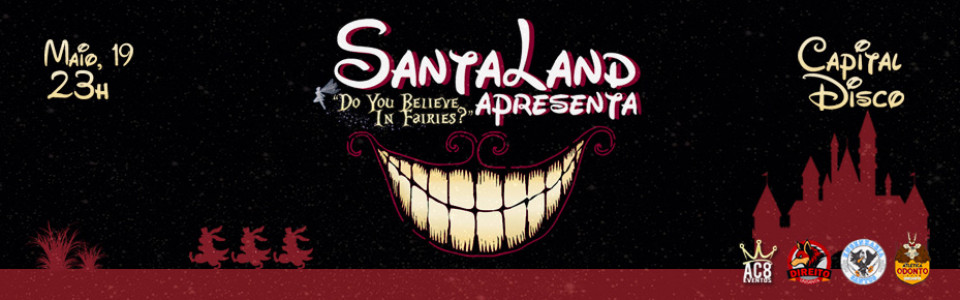 "SantaLand:""Do you believe in fairies?"" Odonto Eng DireitoSanta"