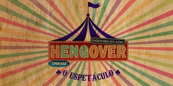 HENGOVER IV - O ESPETÁCULO | Engenharia São Judas