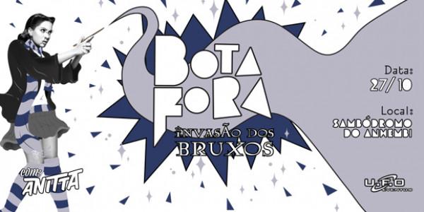Bota Fora - A invasão, convida Anitta