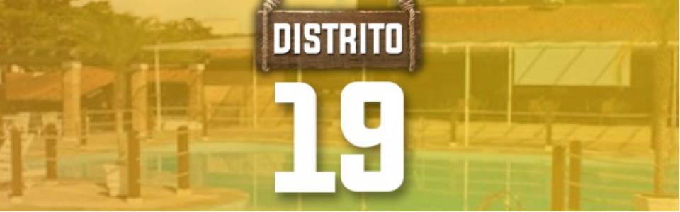 Distrito 19 - 10º edição