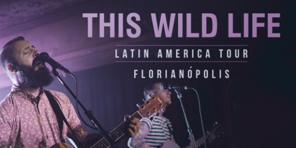 This Wild Life - Florianópolis