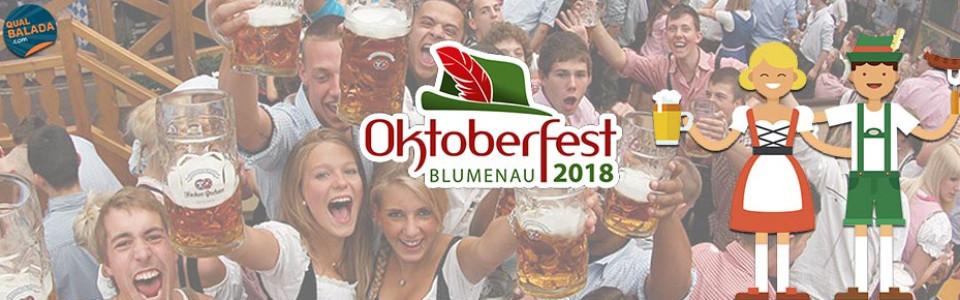 Oktoberfest Blumenau 2018 | Qual Balada