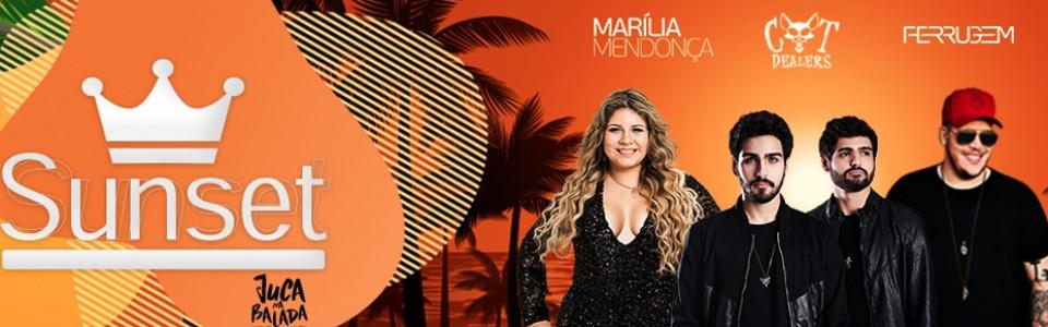 Sunset Marilia Mendonça + Ferrugem + Cat Dealers