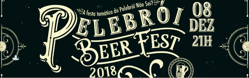 Pelebrói Beer Fest 2018 - Curitiba