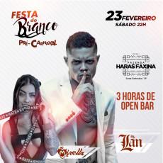 FESTA DO BRANCO - PRÉ-CARNAVAL 2019
