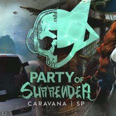 Caravana SP - Party of Surrender - Águas de Sentina