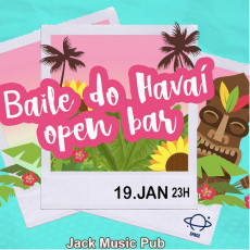 Baile do Havaí - Open bar