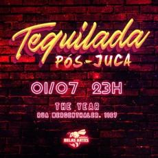 Tequilada Pós-JUCA l BELAS ARTES