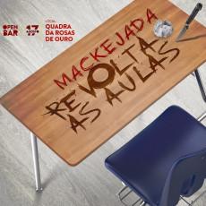 Mackejada - Revolta às Aulas
