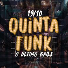Quinta Funk - O Último Baile
