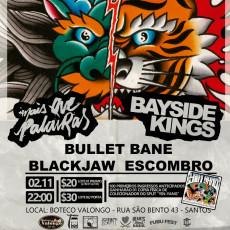 """Bayside kings & Mais que palavras (DF) - show de lançamento do EP """"Yin Yang"""" em Santos/SP"""