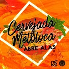 Cervejada Metoloca | ABRE ALAS!