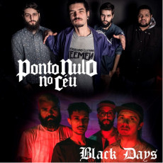 Nulo no céu + Black days em Curitiba
