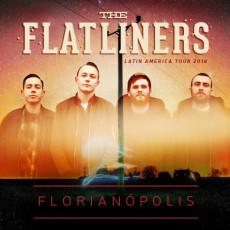 The Flatliners - Florianópolis